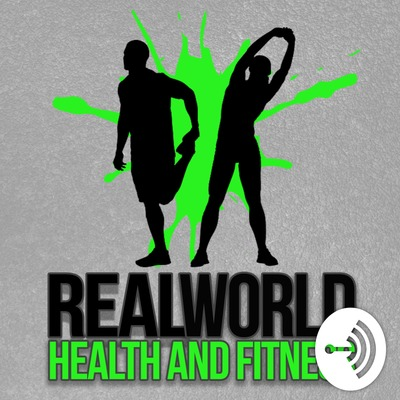 Real World Health and Fitness