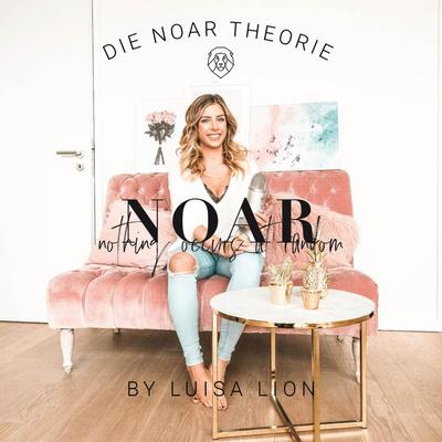 Die NOAR - Theorie (nothing occurs at random) by Luisa Lion