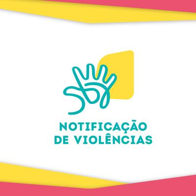 Notificação de Violências