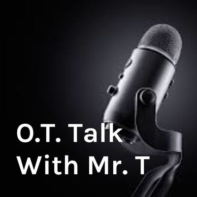 O.T. Talk With Mr. T