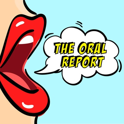 The Oral Report