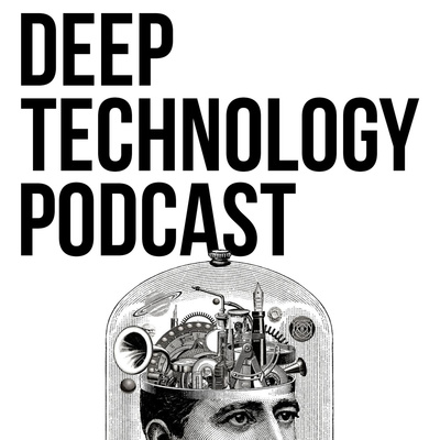 Deep Technology Podcast