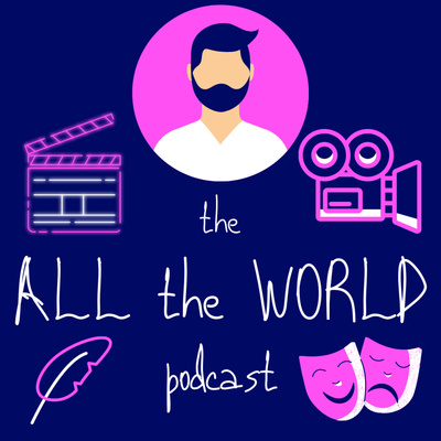 The All the World Podcast