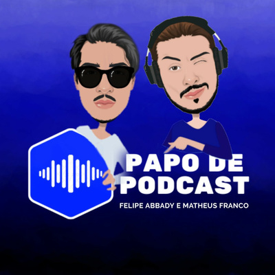 Papo de Podcast