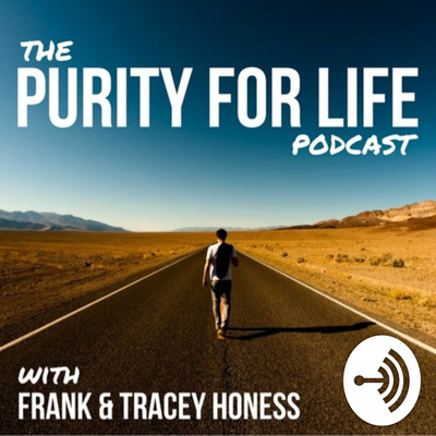 Purity For Life Podcast
