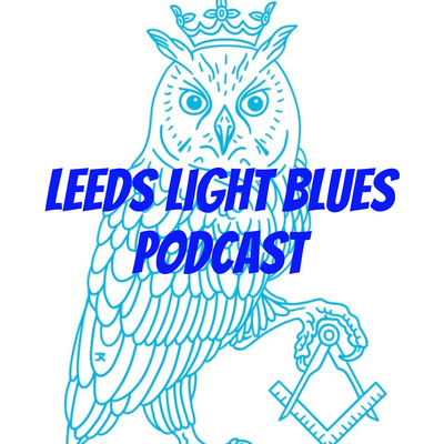 Leeds Light Blues Podcast