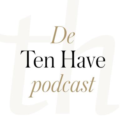 De Ten Have Podcast