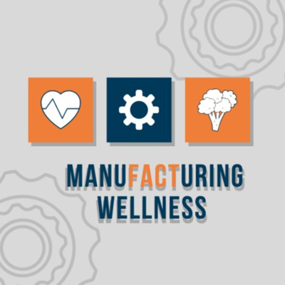 Manufacturing Wellness