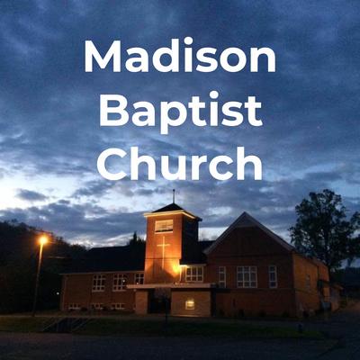 Madison Baptist Church - Madison WV