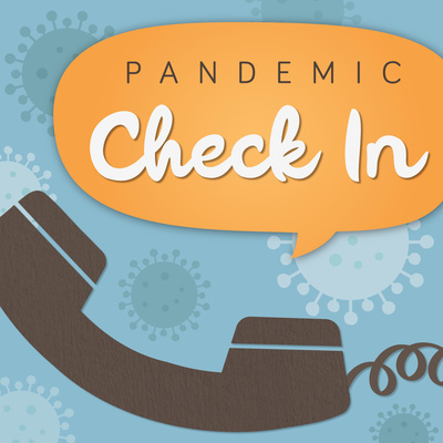 Pandemic Check In