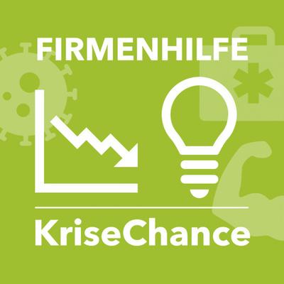 FIRMENHILFE KriseChance – Der Podcast für Selbstständige und kleine Unternehmen