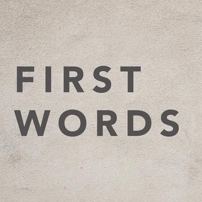 FIRST WORDS w/Rev. Matt Wait
