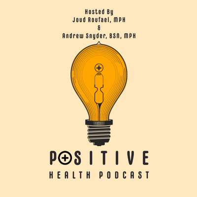Positive Health Podcast