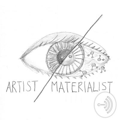 Artist/Materialist