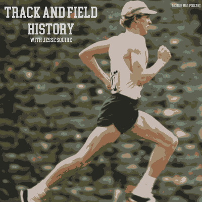 Track and Field History with Jesse Squire