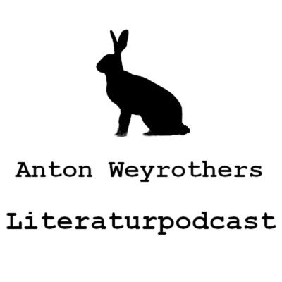 Anton Weyrothers Literaturpodcast