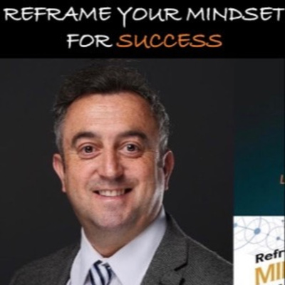 Reframe Your Mindset for Success