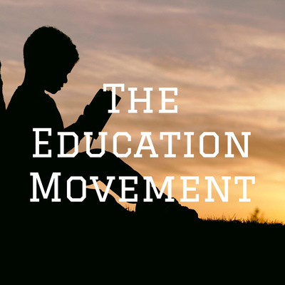 The Education Movement
