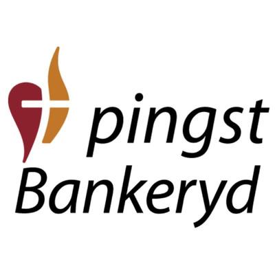 Pingst Bankeryd - församlingspodden