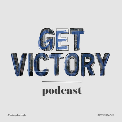 Get Victory Podcast