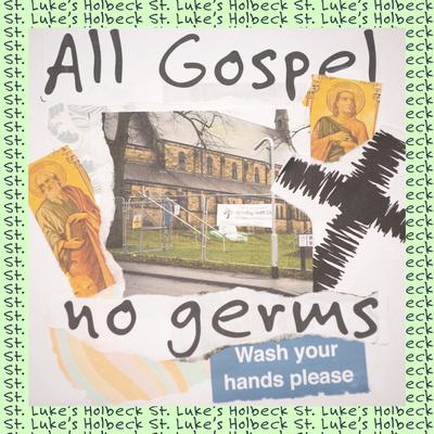 All Gospel No Germs