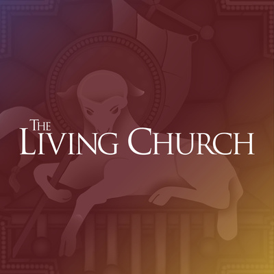 The Living Church Podcast