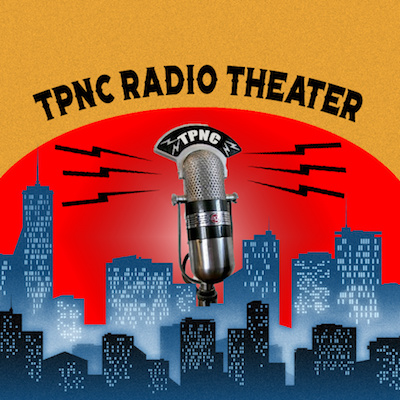 TOWN PLAYERS OF NEW CANAAN RADIO THEATER NETWORK