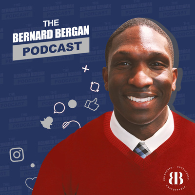 The Bernard Bergan Podcast