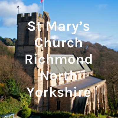 St Mary's Church Richmond North Yorkshire