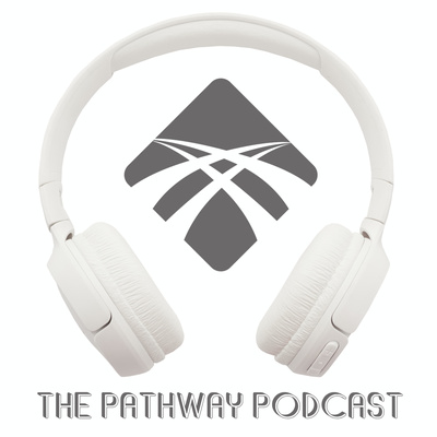 The Pathway Podcast