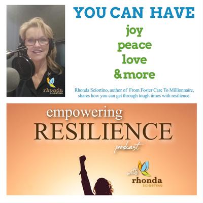 EMPOWERING RESILIENCE with Rhonda Sciortino