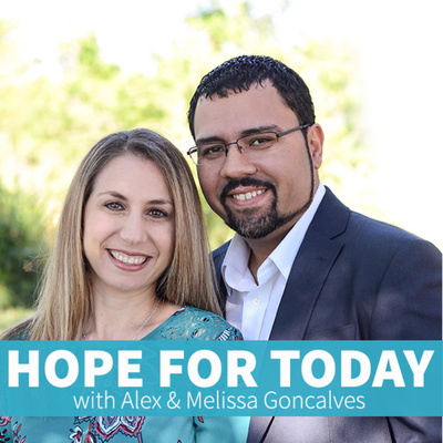 Hope For Today with Alex & Melissa Goncalves