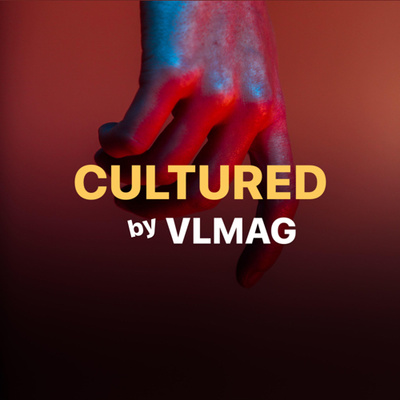 (CULTURED) VLMAG Radio