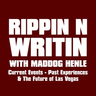 Rippin N Writin with Maddog Henle