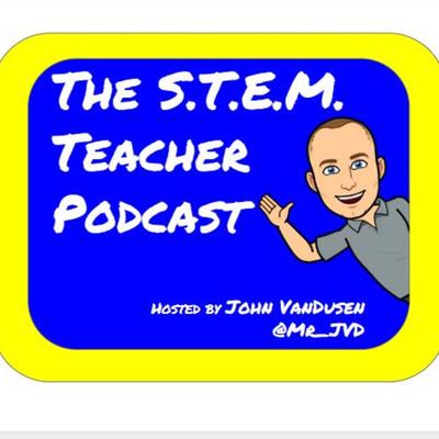 The STEM Teacher Podcast