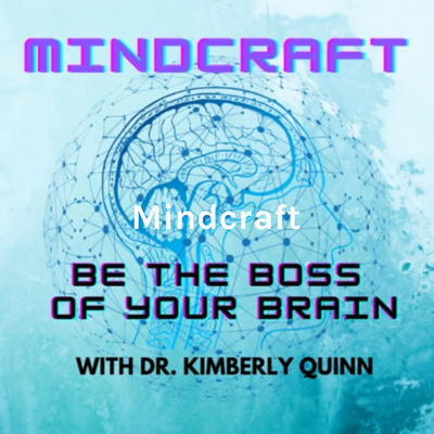 Mindcraft: Become the Boss of Your Brain & Live Your Best Life