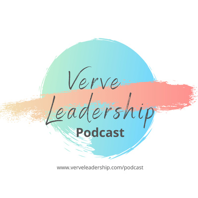 Verve Leadership Podcast