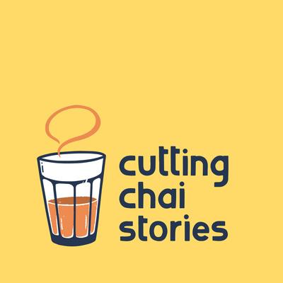 Cutting Chai Stories