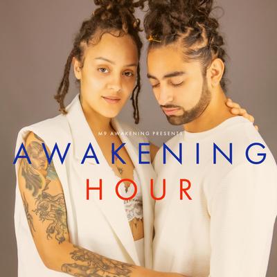 AWAKENING HOUR