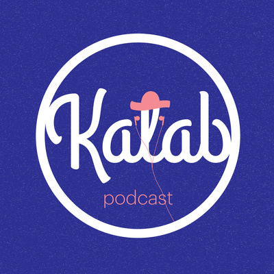 Kalab podcast