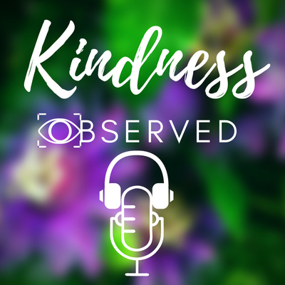 Kindness Observed