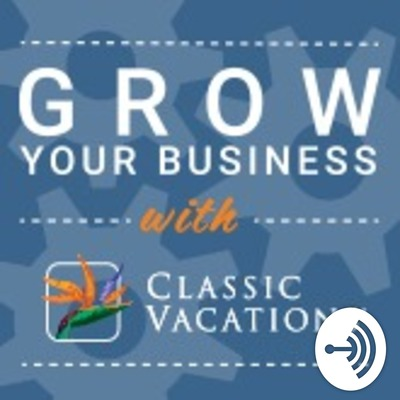 Classic Vacations' Podcast