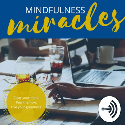 Mindfulness Miracles