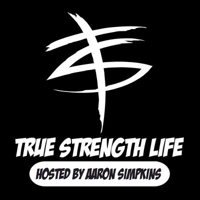 The True Strength Life