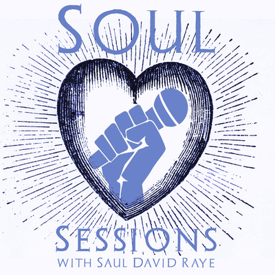 Soul Sessions with Saul David Raye