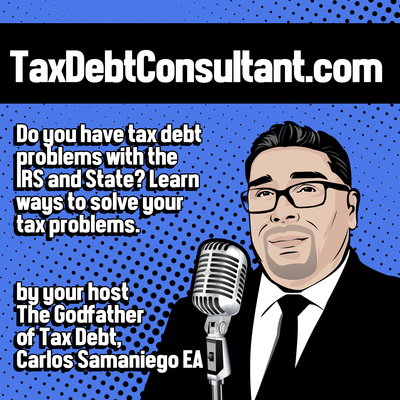 Tax Debt Consultant Podcast