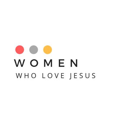 Women Who Love Jesus