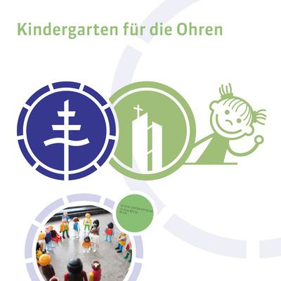 Kindergarten für die Ohren