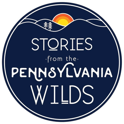 Stories from the Pennsylvania Wilds