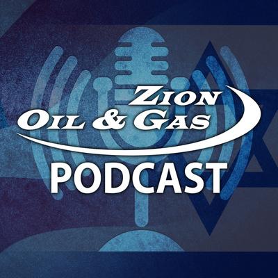 Zion Oil & Gas Podcast